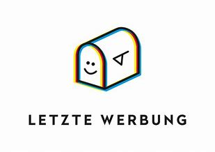 "A drawn mailbox with a laughing face. Below it is the slogan ""Letzte Werbung"""
