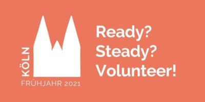 "Umriss des Kölner Doms und Text ""Ready? Steady? Volunteer?"""
